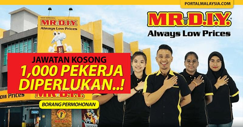 MR DIY Tawar Lebih 1000 Pekerjaan Di Seluruh Malaysia