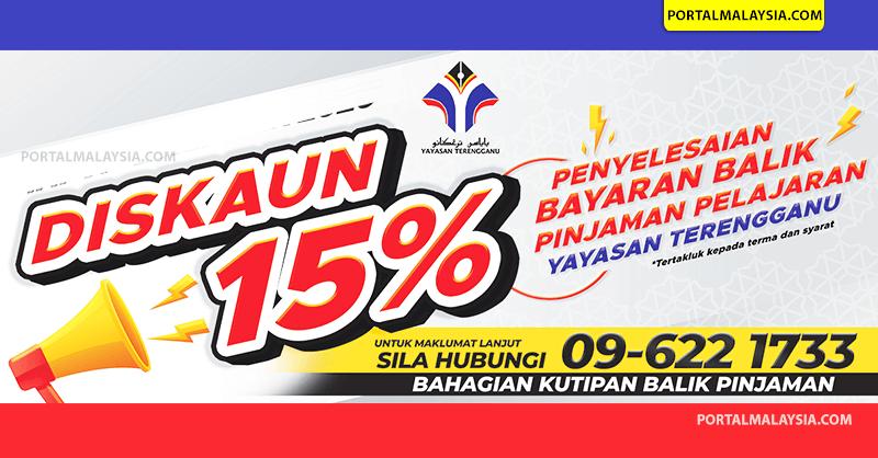 Cara Dapatkan 15 Diskaun Bayaran Balik Pinjaman Pelajaran Yayasan Terengganu Portal Malaysia
