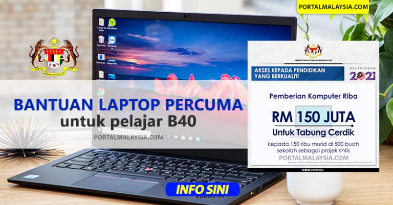 bantuan laptop percuma pelajar b40