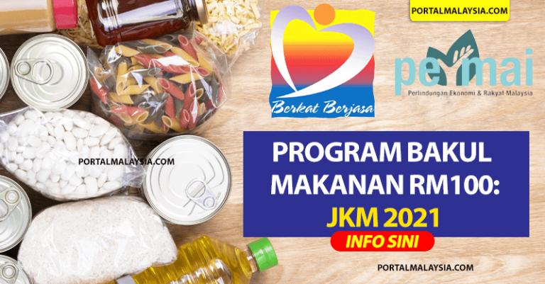 Program Bakul Makanan RM100: Cara Mohon dari JKM 2021