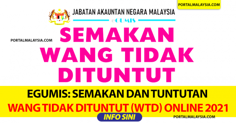 eGUMIS: Semakan Dan Tuntutan Wang Tidak Dituntut (WTD) Secara Online 2021