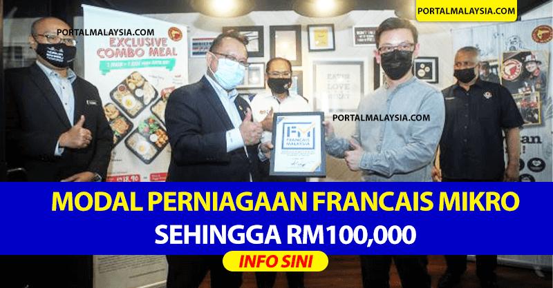 Modal Perniagaan Francais Mikro Sehingga RM100,000