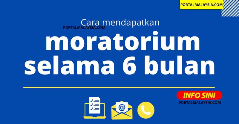 Cara Mohon Moratorium B40, M40, T20 & PKS Untuk Semua Akaun Bank Mulai 7 Julai 2021