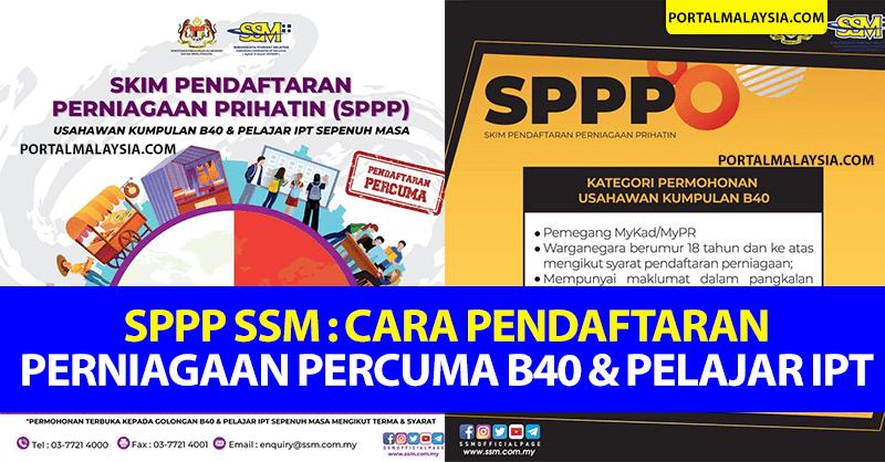 SPPP SSM: Cara Pendaftaran Perniagaan Percuma B40 & Pelajar IPT