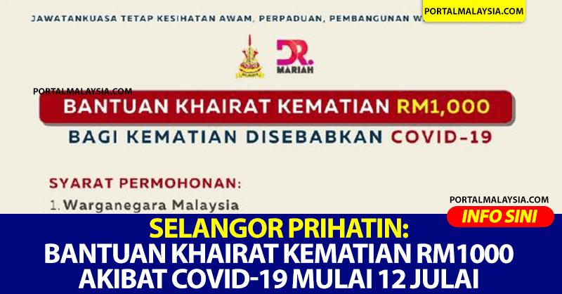 Selangor Prihatin: Bantuan khairat kematian RM1000 akibat COVID-19 mulai 12 Julai
