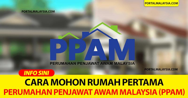 Cara Mohon Rumah Pertama, Perumahan Penjawat Awam Malaysia (PPAM)