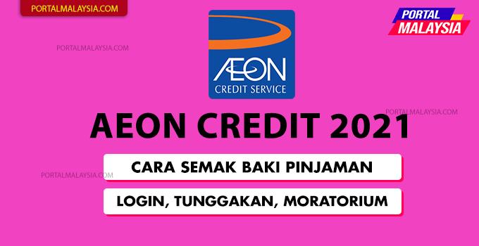 AEON Credit 2021 Semakan Baki, Cara Login & Penangguhan Pinjaman