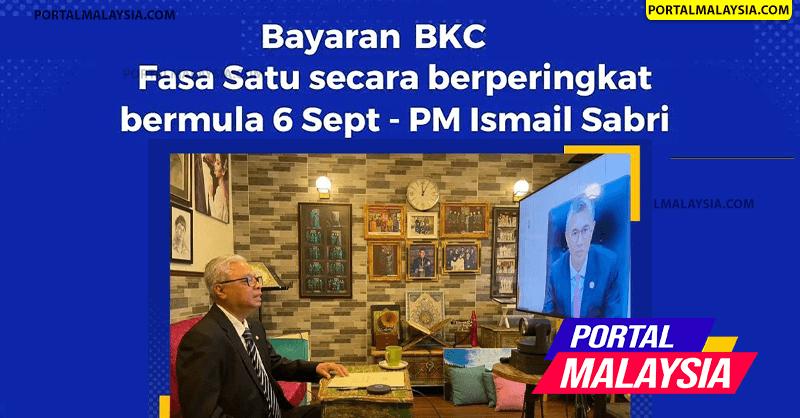Bayaran BKC Fasa 1 Bermula 6 September 2021