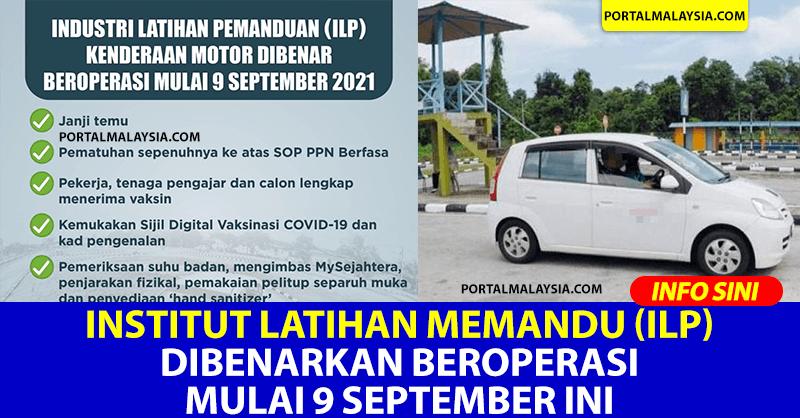 Institut Latihan Memandu (ILP) Dibenarkan Beroperasi Mulai 9 September Ini