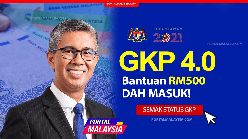 Semakan gkp 4 0 tarikh bayaran RM500 GKP DAH MASUK